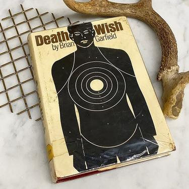 Vintage Death Wish Book Retro 1970s Brian Garfield + Hardback + First Edition + Library Copy + Mystery + Thriller + Crime + Table Decor by RetrospectVintage215