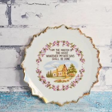 """Vintage Fun Saying """"I Am The Master Of This House Whatever My Side Says Shall Be Done"""" Plate Housewarming Present by BellsAndWhistlesEtc"""