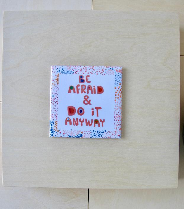 Be afraid and do it anyway | Badass advice magnet | Cubicle decor by VioletredStudio