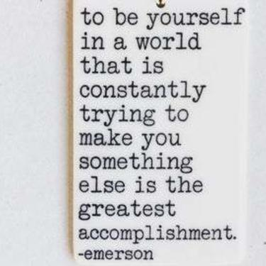 To Be Yourself In A World Porcelain Tag