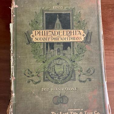 Moses King's Philadelphia and Notable Philadelphians First Edition by RavenPearVintage