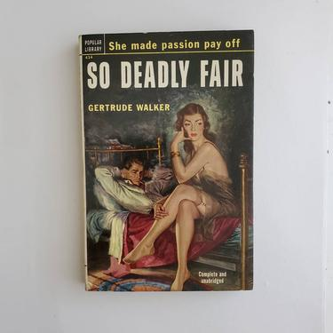 Vintage 1950s Pulp Fiction Paperback Book - So DeadlyFair - 50s Home Decor 50's Collectible Books - Popular Library Book by HeySailorNiceVintage