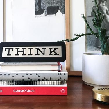 IBM THINK sign plaque pop irony art gloss black paul rand by CaribeCasualShop