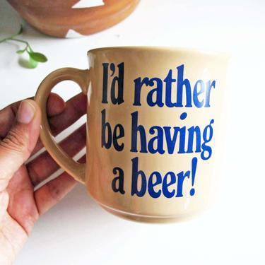 Vintage 80s I'd Rather Be Having A Beer Coffee Mug - Joke Funny Gift Mug - White Elephant Best Friend Gift by MILKTEETHS