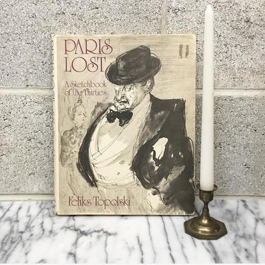 Vintage Paris Lost Book Retro 1970s A Sketchbook of the Thirties + Feliks Topolski + Hardcover + Art + Drawing + Coffee Table Book + Decor by RetrospectVintage215