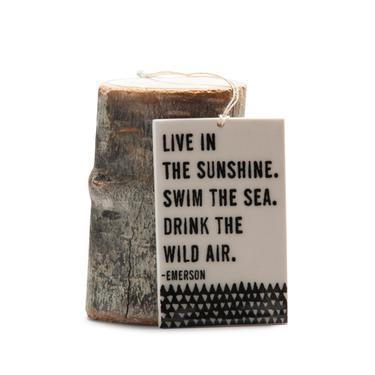 Live In the Sunshine Porcelain Tag