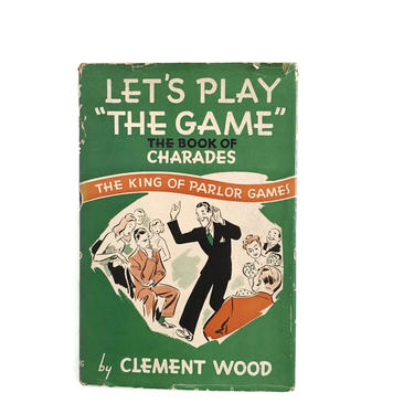 Let's Play The Game, The Book of Charades, c. 1939 by FunkyRelic