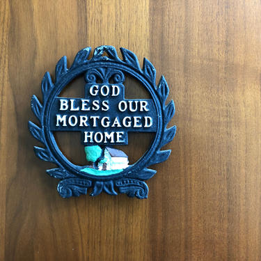 God Bless Our Mortgaged Home vintage 1960s Kitsch cast iron Trivet kitchen decor gift by RadioRadioVintage