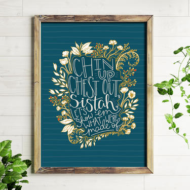 Art Print // Chin Up Chest Out // 5x7 + 8x10 Hand Lettered Wall Art by BillieClaireHandmade
