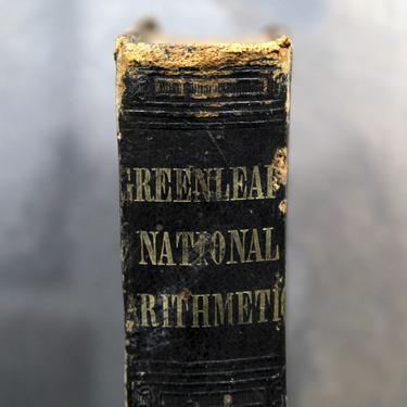 1868 Greenleaf National Arithmetic by Benjamin Greenleaf - Antique Math Book - Antique School Book  | Free Shipping by Bixley