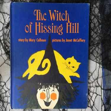 Vintage 60's Witch Of Hissing Hill By Mary Calhoun, Illustrated By Janet McCaffery, 1964 Halloween Weekly Reader Book, Children's Book by luckduck