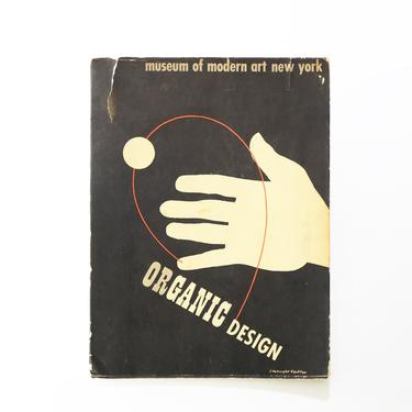 Organic Design in Home Furnishing, 1941, 1st ed, Museum of Modern Art, ELIOT NOYES by GoldmineUnlimited
