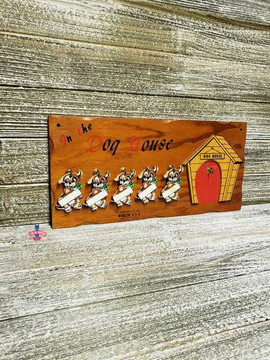 Vintage In The Dog House Sign Family Humor Sign 1950s