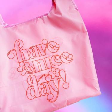 Have A Nice Day Reusable Tote Bag