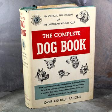 1956 The Complete Dog Book by the American Kennel Club - Historical, Authoritative Dog Breeding Reference Book   FREE SHIPPING by Trovetorium