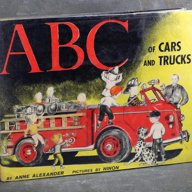 ABC of Cars & Trucks by Anne Alexander with Gorgeous Illustrations by Ninon, 1956 - Vintage Children's Book - Mid-Century Art by Trovetorium