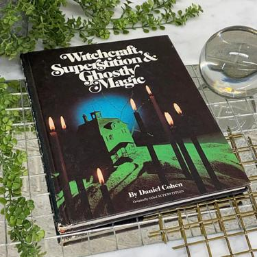 Vintage Witchcraft Superstition and Ghostly Magic Book Retro 1970s Daniel Cohen + Hardback + B+W Photographs + Spirits + Witch + Home Decor by RetrospectVintage215