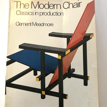The Modern Chair: Classics in Production Vintage Softcover Book by XcapeVintage