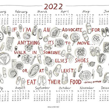 Walk in Their Shoes Quote by Anthony Bourdain 2022 Calendar