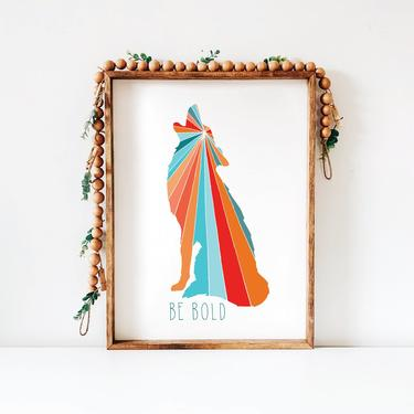 Printable Art // Be Bold Coyote, Wolf // Nursery Decor, Digital Download Wall Art, A7 Greeting Card by BillieClaireHandmade