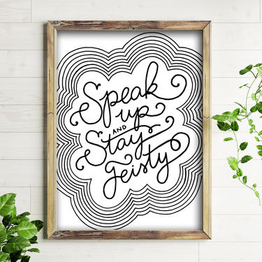 11x14 Art Print // Speak Up and Stay Feisty // Hand Lettered Wall Art by BillieClaireHandmade