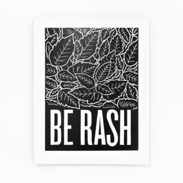 Be Rash