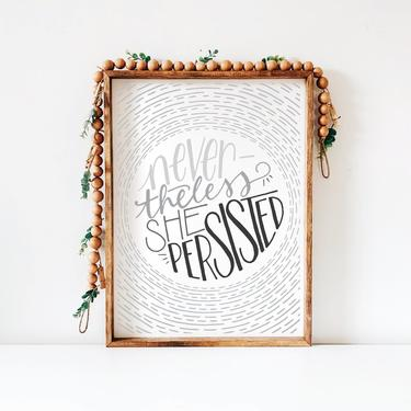 Printable Art // Nevertheless She Persisted // Nursery Office Home Decor // Digital Download Wall Art, A7 Greeting Card by BillieClaireHandmade