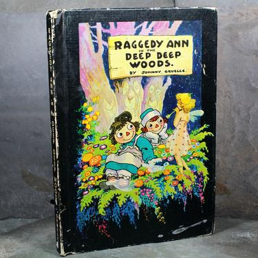 Raggedy Ann in the Deep Deep Woods by Johnny Gruelle, 1960 Vintage Children's Book by Bobbs-Merrill Company | FREE SHIPPING by Bixley