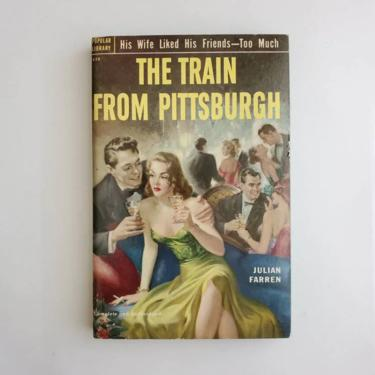 Vintage 1950s Pulp Fiction Paperback Book - The Train From Pittsburgh - 50s Home Decor 50's Collectible Books - Popular Library Book by HeySailorNiceVintage