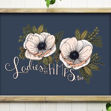 Art Print // Ladies is Pimps, Too // 5x7 + 8x10 Hand Drawn Anemone Flowers by BillieClaireHandmade