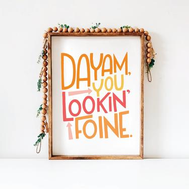 Printable Art // Dayam, You Lookin' Foine // Bathroom Bedroom Home Decor // Digital Download Wall Art, A7 Greeting Card by BillieClaireHandmade