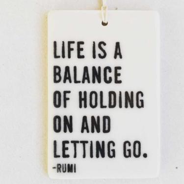 Life Is A Balance Porcelain Tag